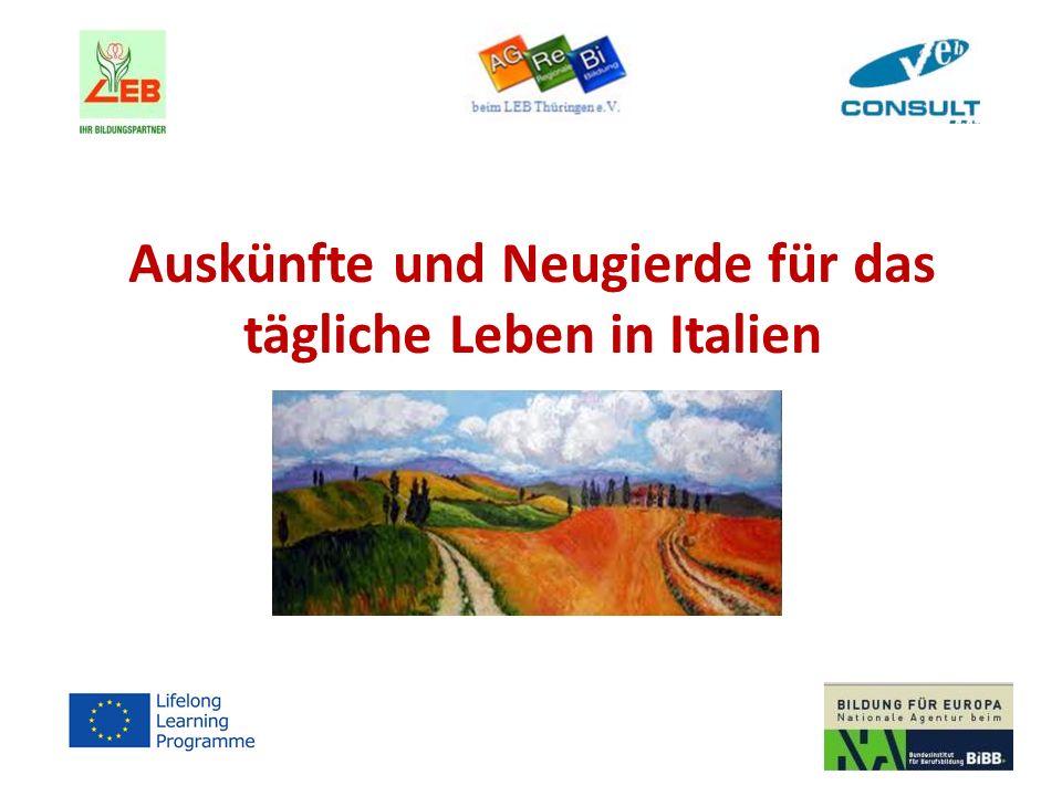 Auskünfte und Neugierde für das tägliche Leben in Italien