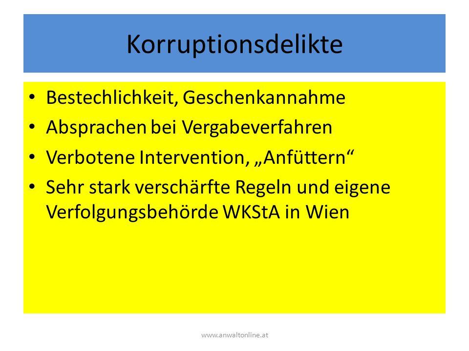 """Korruptionsdelikte Bestechlichkeit, Geschenkannahme Absprachen bei Vergabeverfahren Verbotene Intervention, """"Anfüttern"""" Sehr stark verschärfte Regeln"""