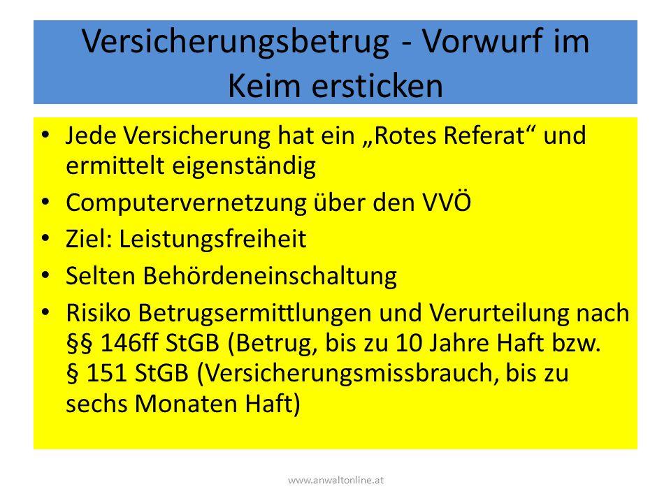 """Versicherungsbetrug - Vorwurf im Keim ersticken Jede Versicherung hat ein """"Rotes Referat"""" und ermittelt eigenständig Computervernetzung über den VVÖ Z"""