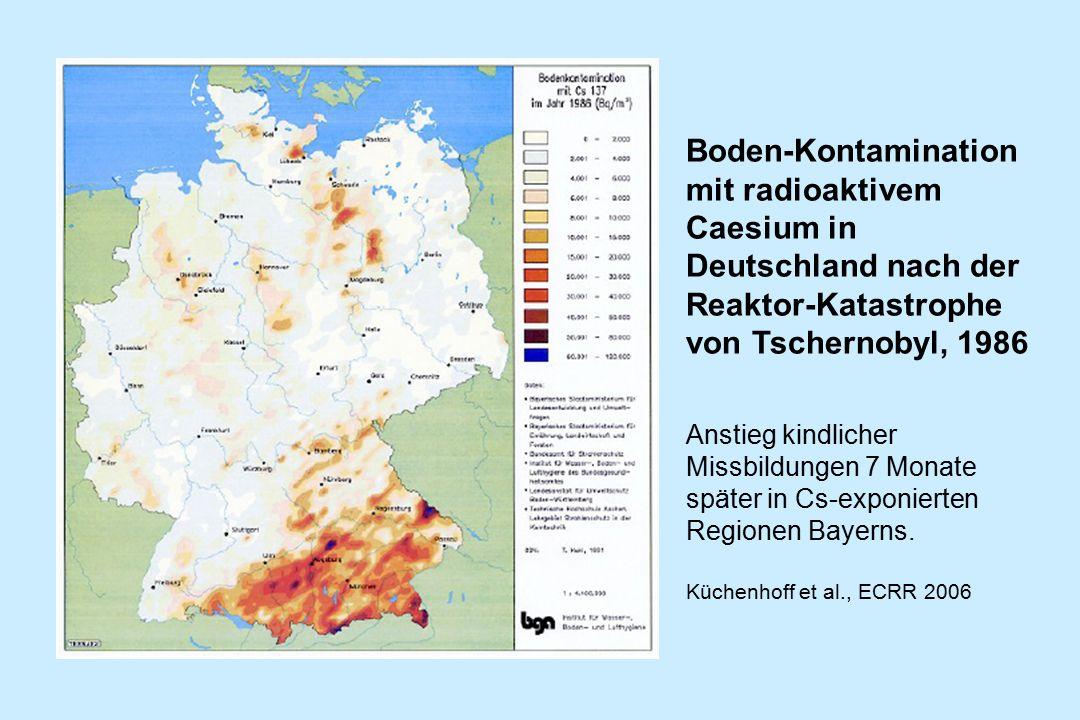 Boden-Kontamination mit radioaktivem Caesium in Deutschland nach der Reaktor-Katastrophe von Tschernobyl, 1986 Anstieg kindlicher Missbildungen 7 Mona