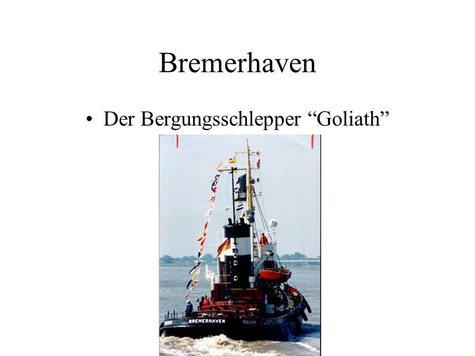 Bremerhaven Der Bergungsschlepper Goliath