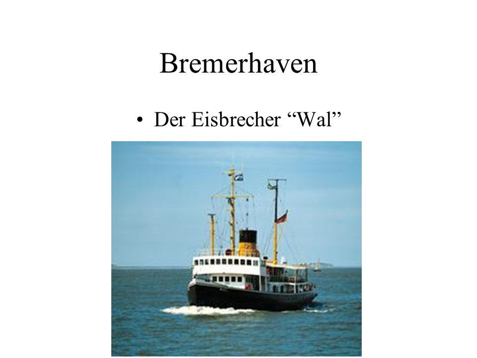 Bremerhaven Der Eisbrecher Wal