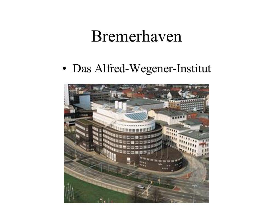 Bremerhaven Das Alfred-Wegener-Institut
