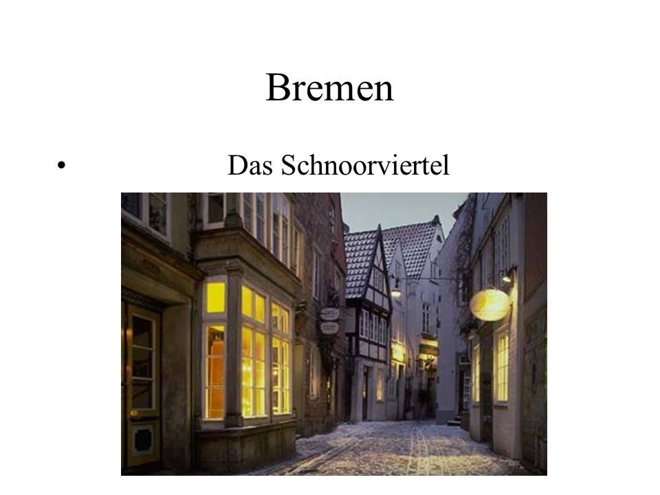 Bremen Das Schnoorviertel