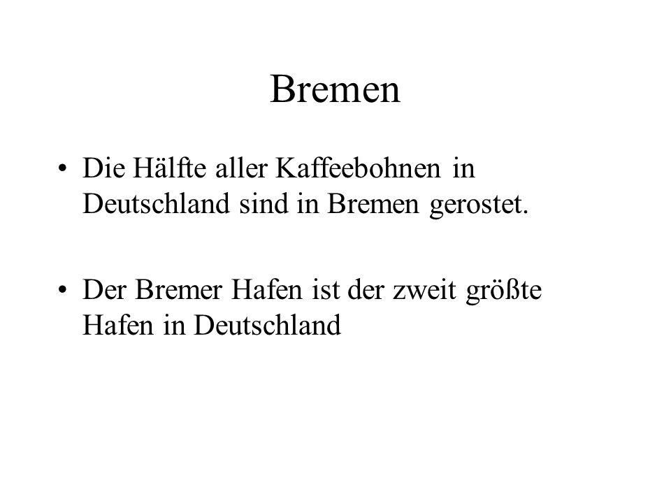 Bremen Die Hälfte aller Kaffeebohnen in Deutschland sind in Bremen gerostet.