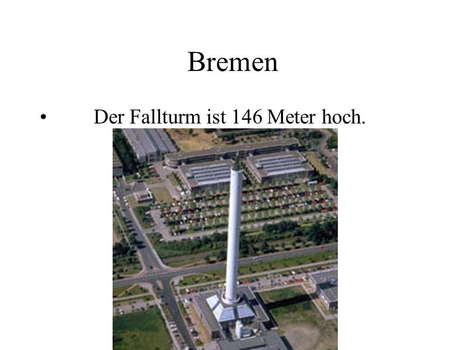 Bremen Der Fallturm ist 146 Meter hoch.
