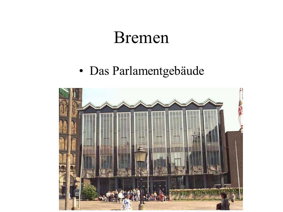 Bremen Das Parlamentgebäude