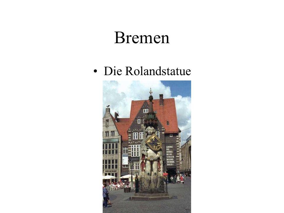Bremen Die Rolandstatue