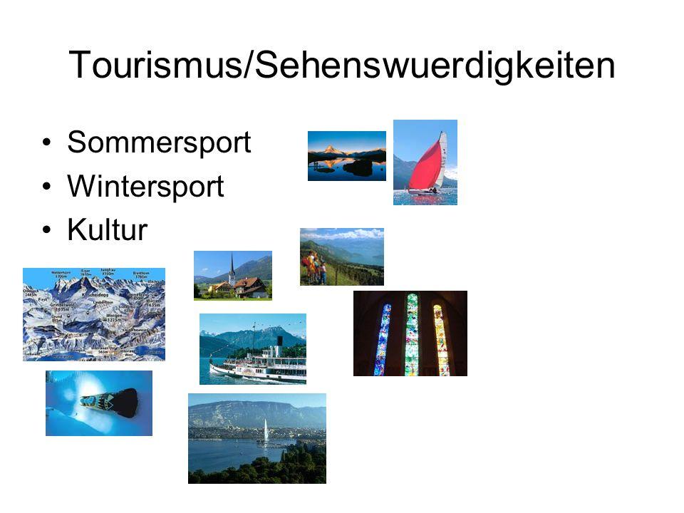 Tourismus/Sehenswuerdigkeiten Sommersport Wintersport Kultur