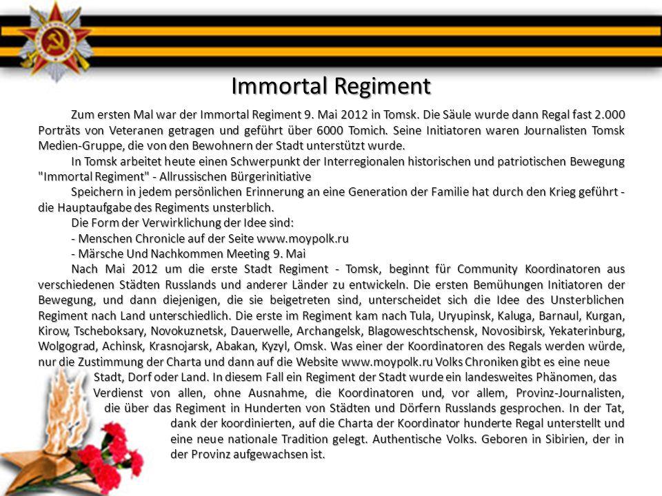 Immortal Regiment Zum ersten Mal war der Immortal Regiment 9. Mai 2012 in Tomsk. Die Säule wurde dann Regal fast 2.000 Porträts von Veteranen getragen