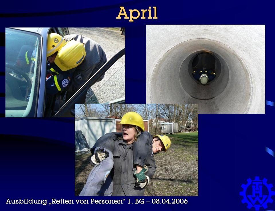 """April Ausbildung """"Retten von Personen 1. BG – 08.04.2006"""