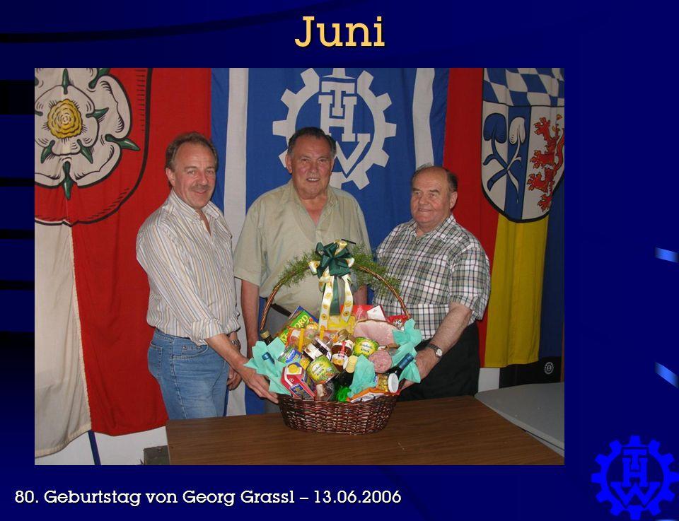 Juni 80. Geburtstag von Georg Grassl – 13.06.2006