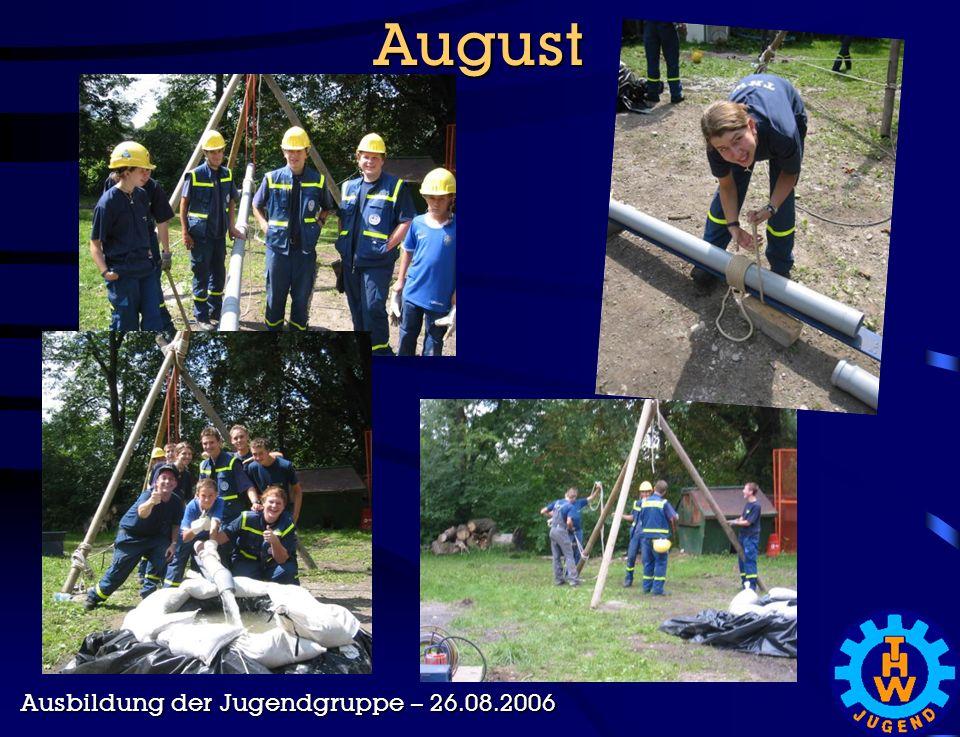 August Ausbildung der Jugendgruppe – 26.08.2006