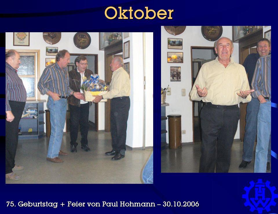 Oktober 75. Geburtstag + Feier von Paul Hohmann – 30.10.2006