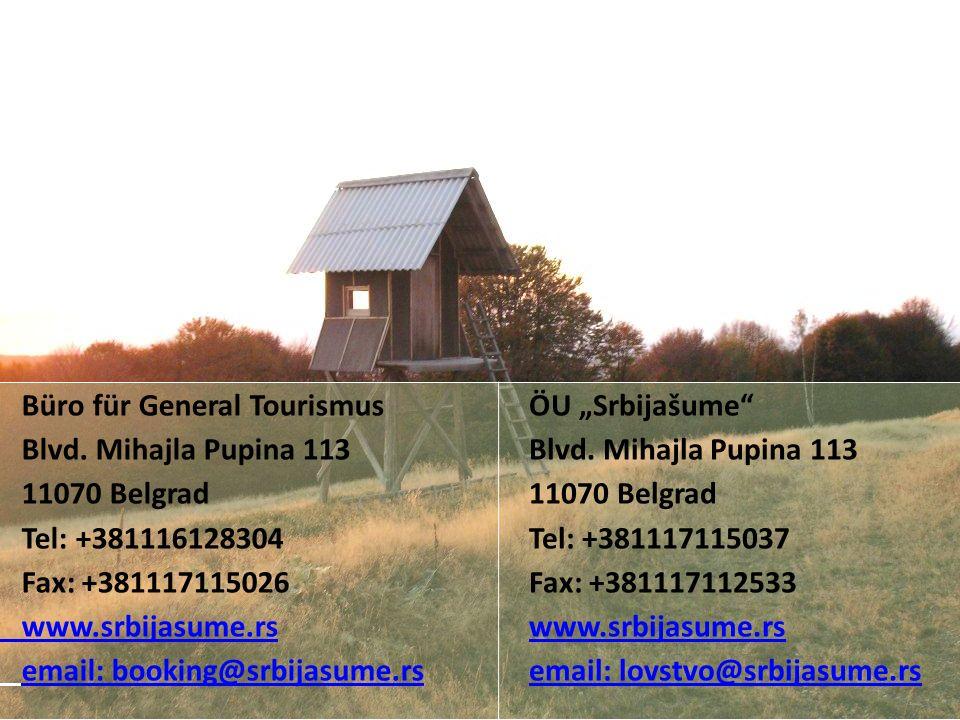 Büro für General Tourismus Blvd. Mihajla Pupina 113 11070 Belgrad Tel: +381116128304 Fax: +381117115026 www.srbijasume.rs email: booking@srbijasume.rs