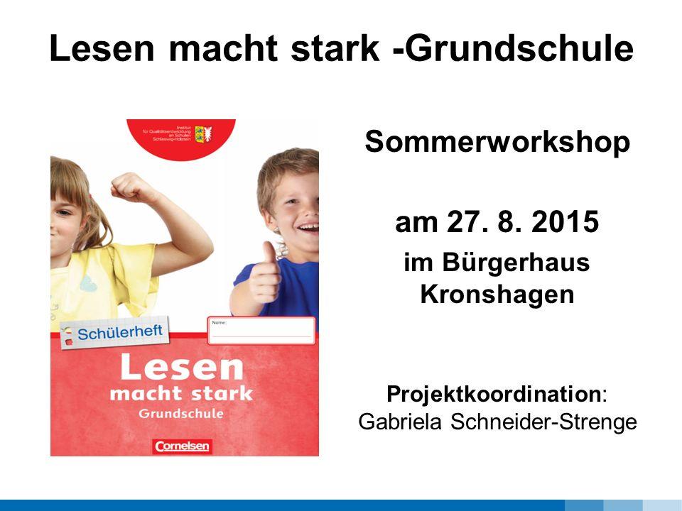 Lesen macht stark -Grundschule Sommerworkshop am 27.