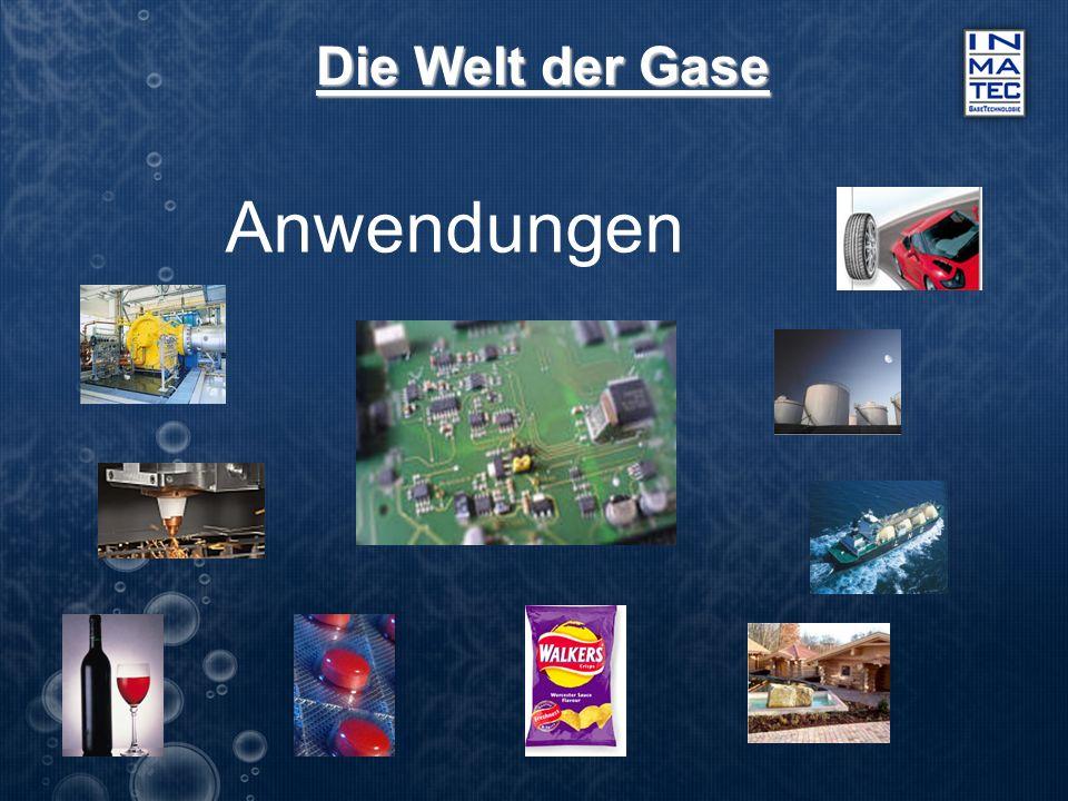 Die Welt der Gase Anwendungen
