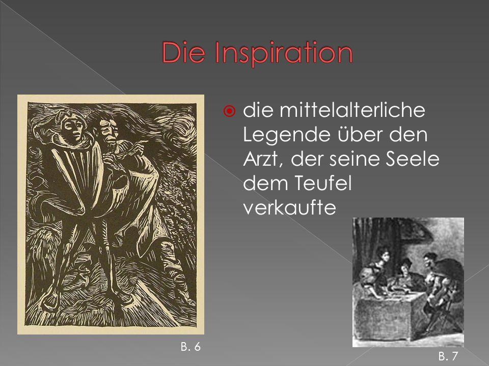  die mittelalterliche Legende über den Arzt, der seine Seele dem Teufel verkaufte B. 6 B. 7