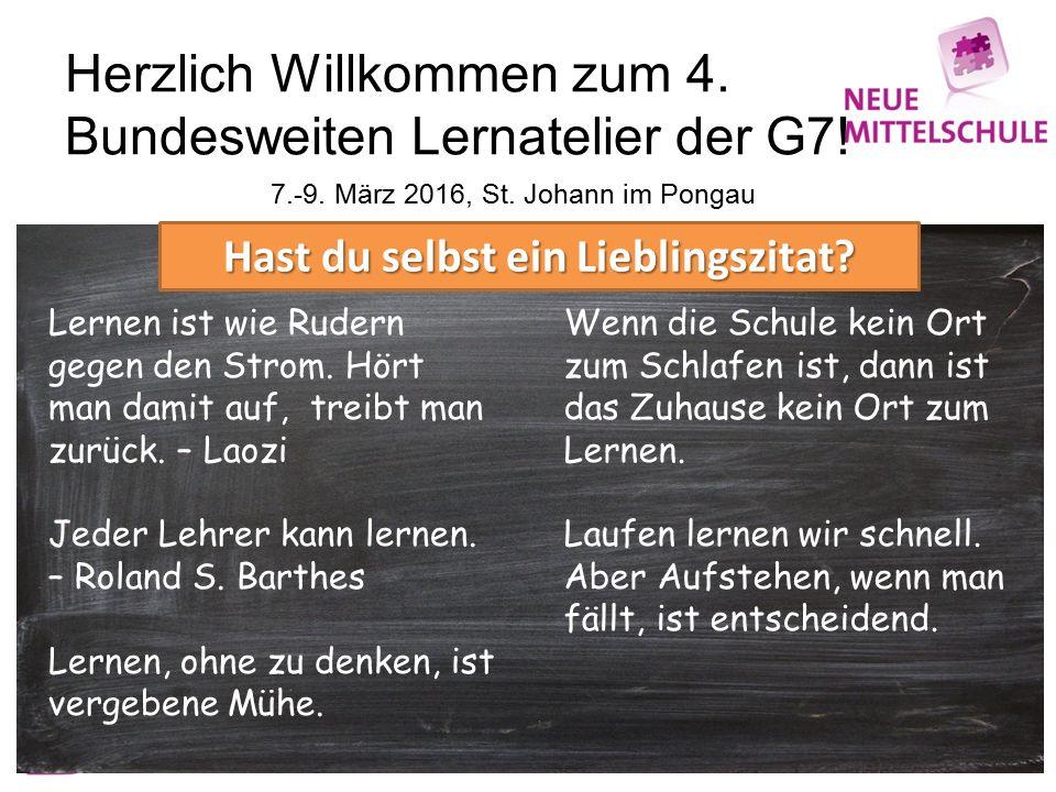 Herzlich Willkommen zum 4. Bundesweiten Lernatelier der G7.
