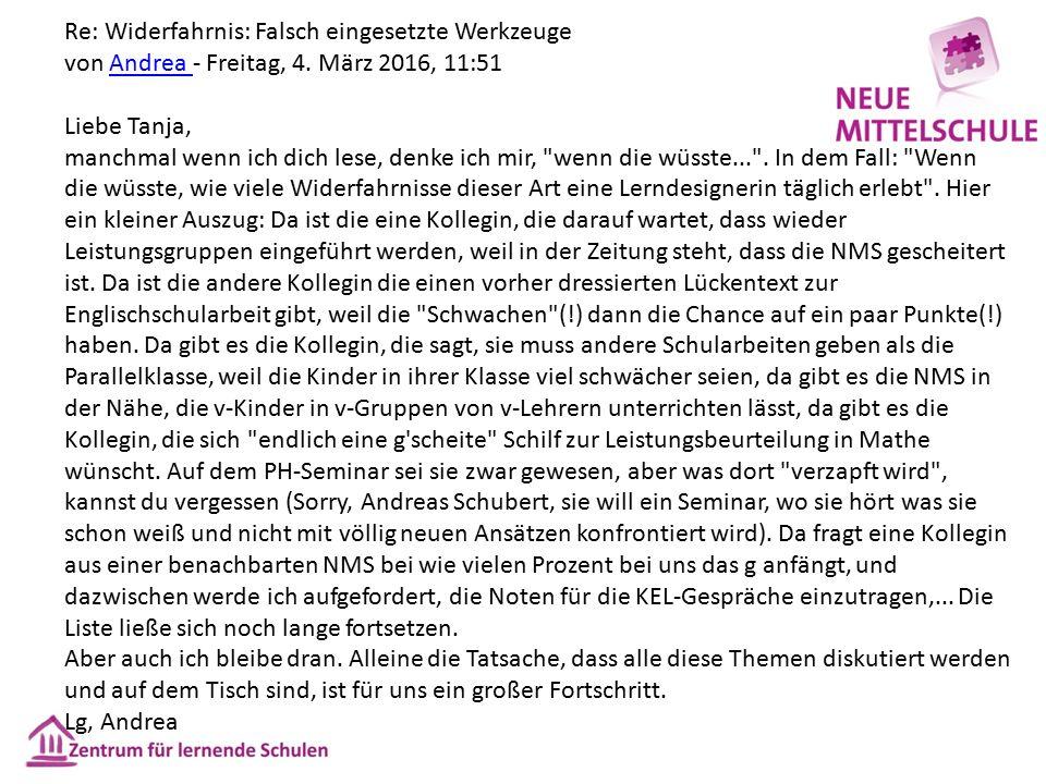 Re: Widerfahrnis: Falsch eingesetzte Werkzeuge von Andrea - Freitag, 4.