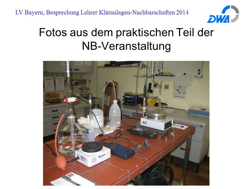 LV Bayern, Besprechung Lehrer Kläranlagen-Nachbarschaften 2014 Fotos aus dem praktischen Teil der NB-Veranstaltung