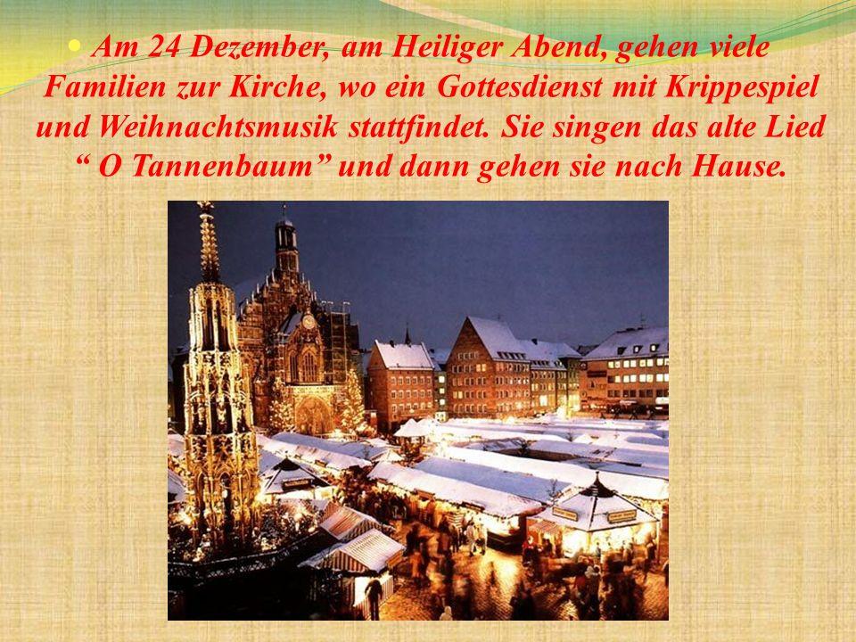 Am 24 Dezember, am Heiliger Abend, gehen viele Familien zur Kirche, wo ein Gottesdienst mit Krippespiel und Weihnachtsmusik stattfindet.