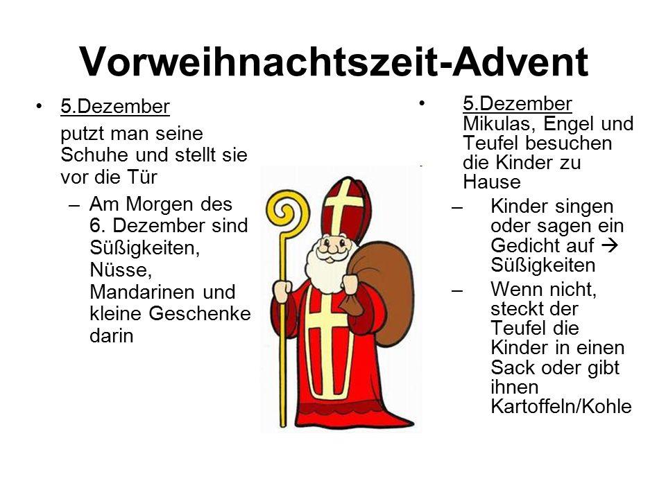 Deutschland 25./ 26. Dezember: Feiertage Familientreffen mit Essen Verwendung der Geschenke 6.