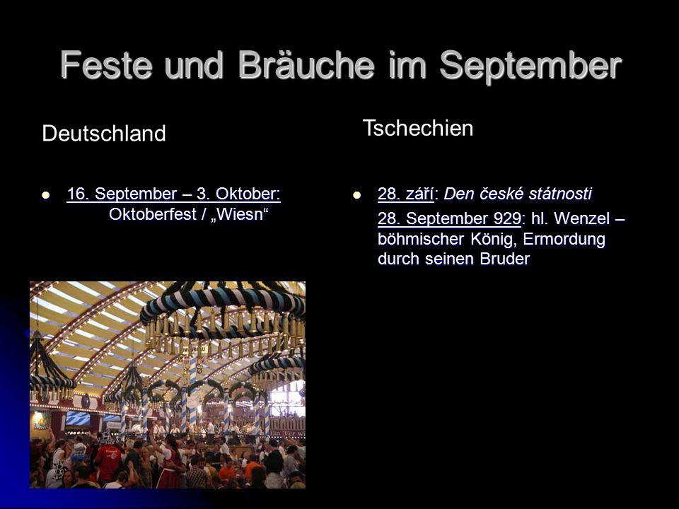 Feste und Bräuche im September 16. September – 3.