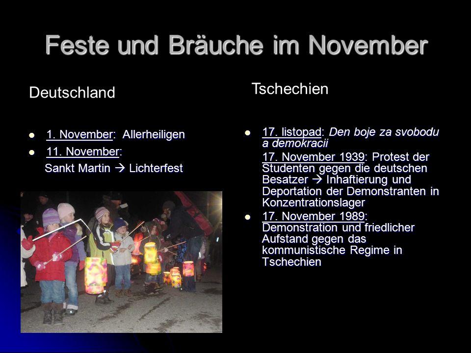 Feste und Bräuche im November 1. November: Allerheiligen 1.