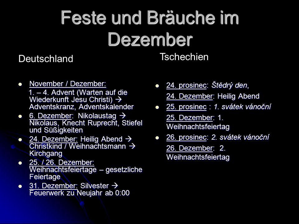 Feste und Bräuche im Dezember November / Dezember: November / Dezember: 1.