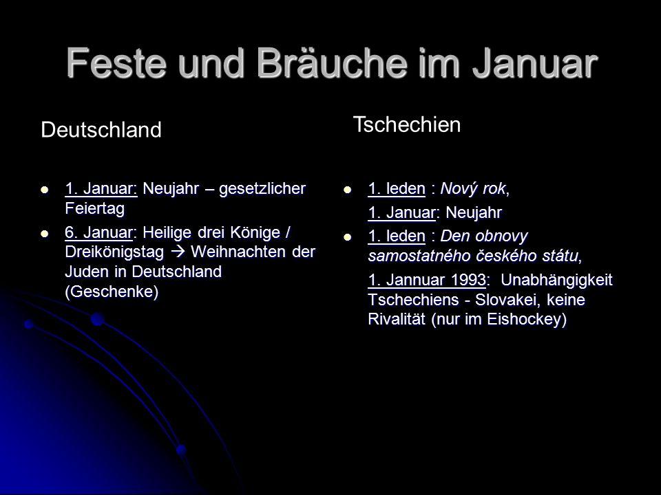 Feste und Bräuche im Januar 1. Januar: Neujahr – gesetzlicher Feiertag 1.
