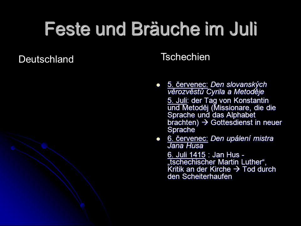 Feste und Bräuche im Juli 5. červenec: Den slovanských věrozvěstů Cyrila a Metoděje 5.