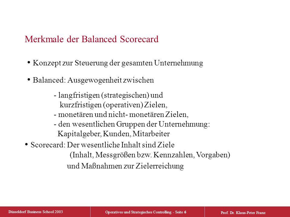 Düsseldorf Business School 2003 Operatives und Strategisches Controlling - Seite 7 Prof.