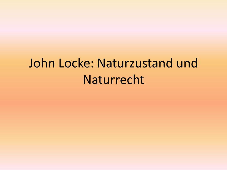 John Locke: Naturzustand und Naturrecht