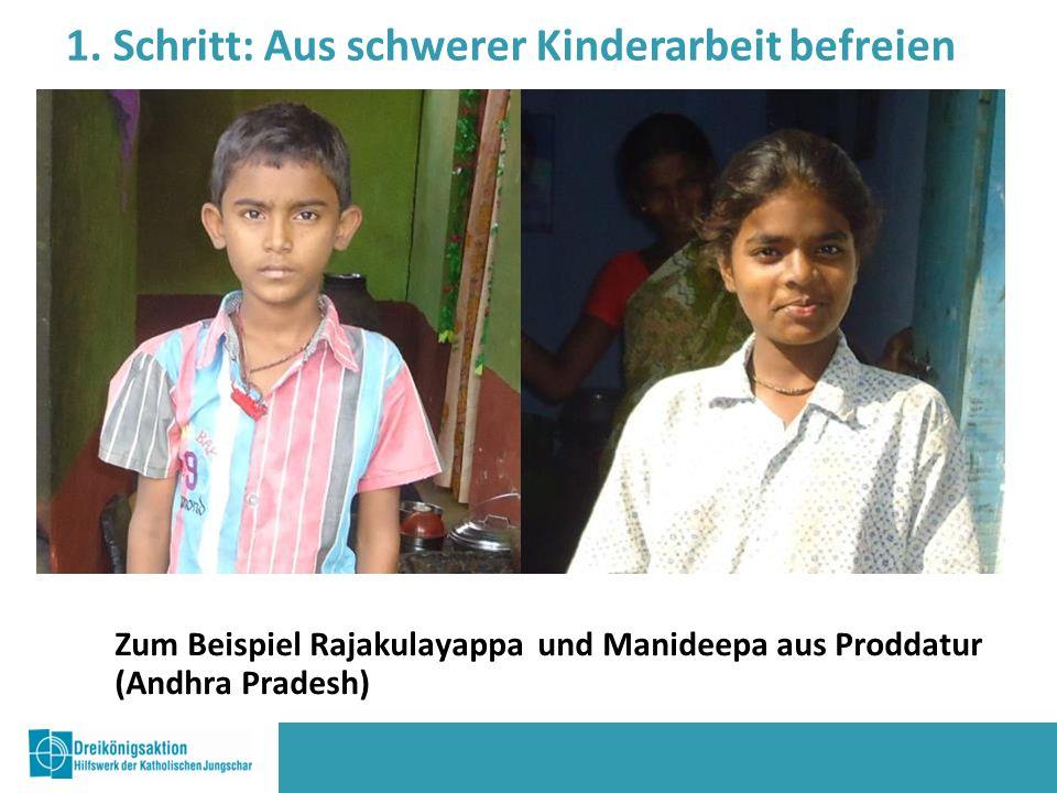 Zum Beispiel Rajakulayappaund Manideepa aus Proddatur (Andhra Pradesh) 1.