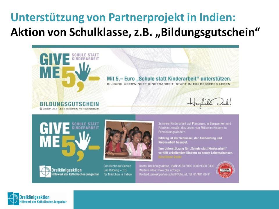 """Unterstützung von Partnerprojekt in Indien: Aktion von Schulklasse, z.B. """"Bildungsgutschein"""