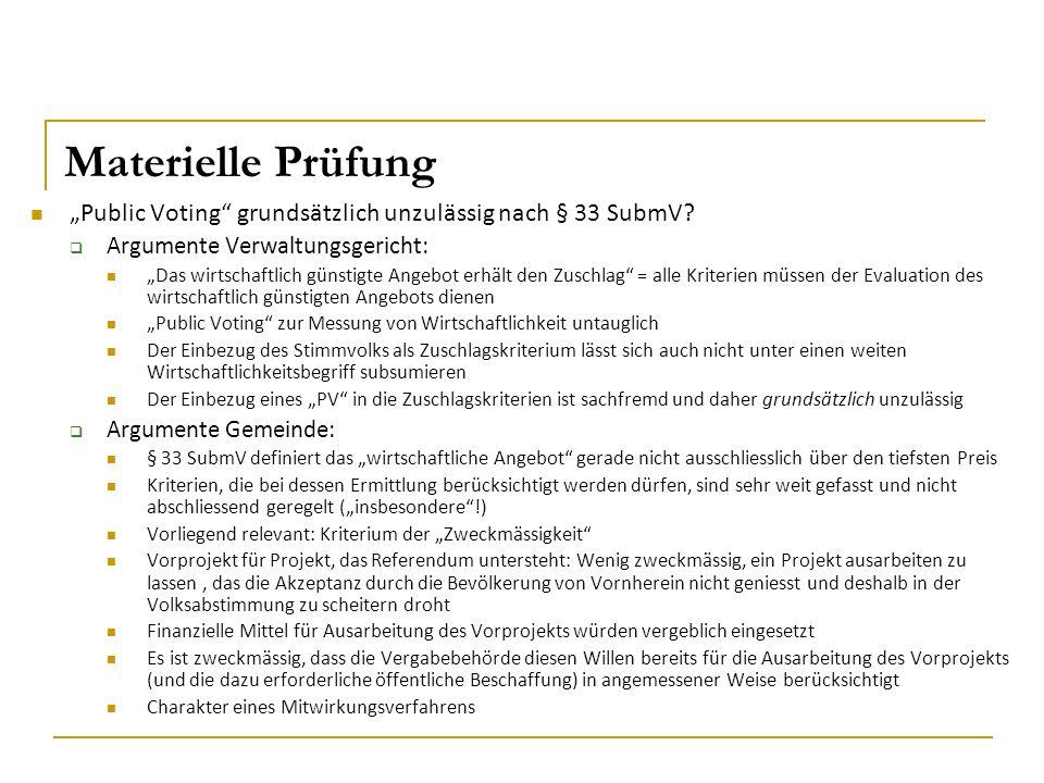 """Materielle Prüfung """"Public Voting grundsätzlich unzulässig nach § 33 SubmV."""