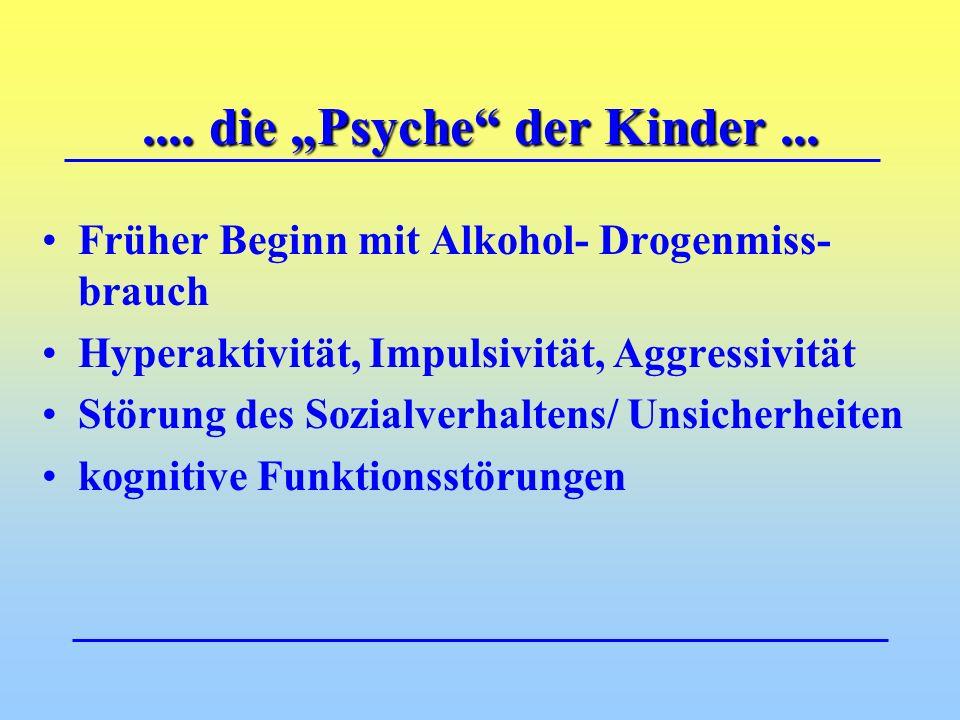 """....die """"Psyche der Kinder..."""