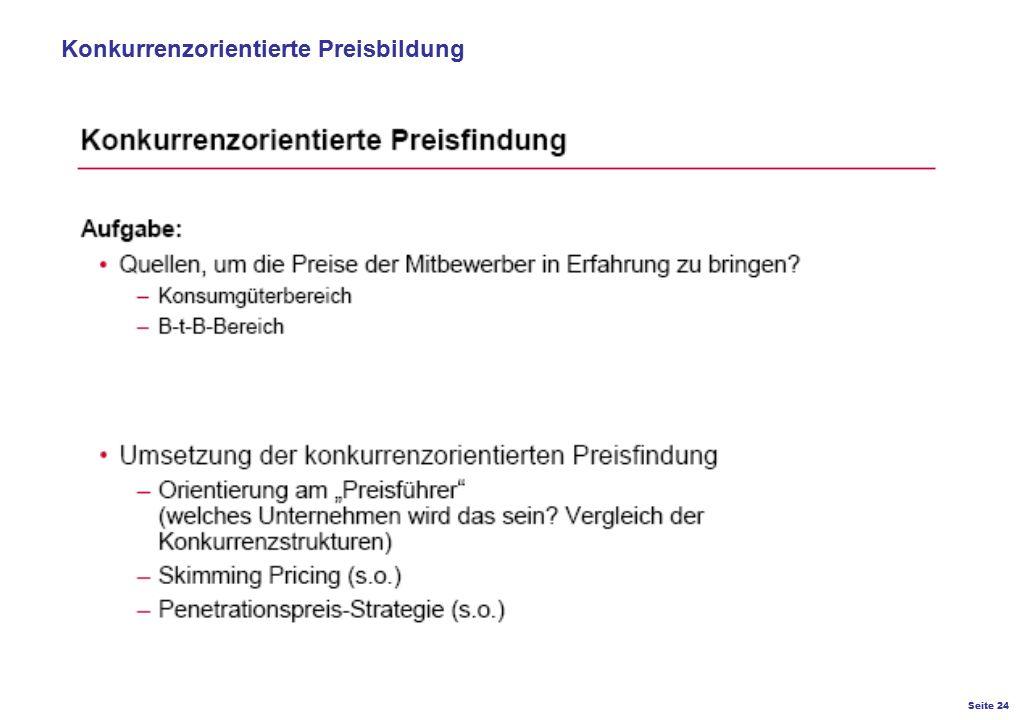 Seite 24 K27 – Preis- und Konditionsgestaltung Konkurrenzorientierte Preisbildung