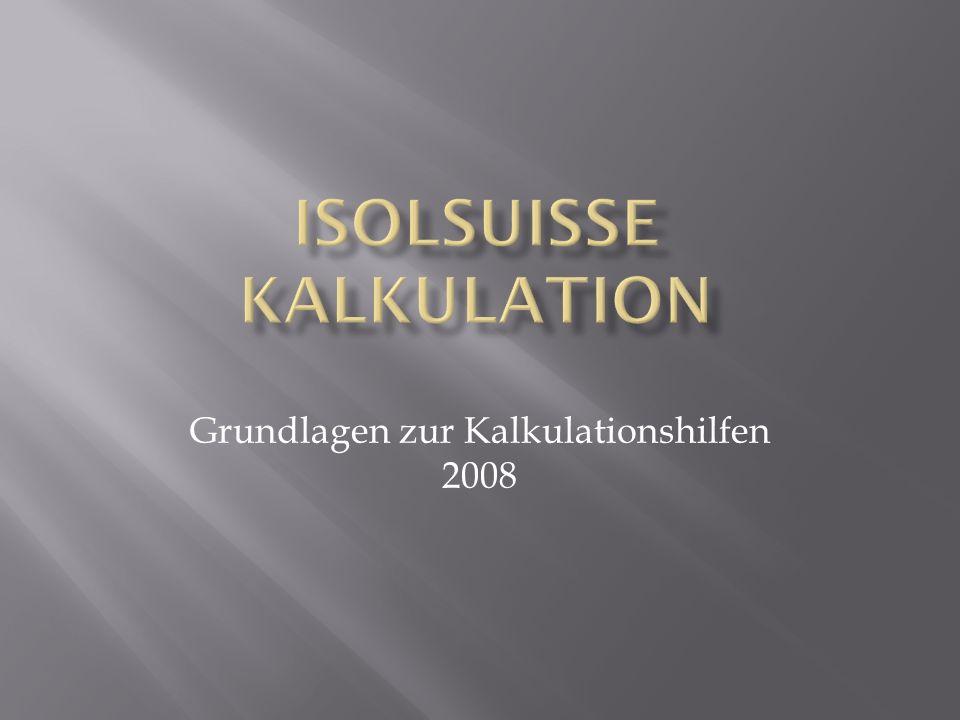 Grundlagen zur Kalkulationshilfen 2008
