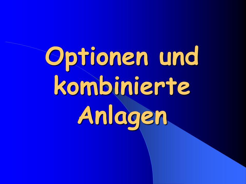 1.Optionen – long call Der long call ist der Kauf einer Kaufoption.