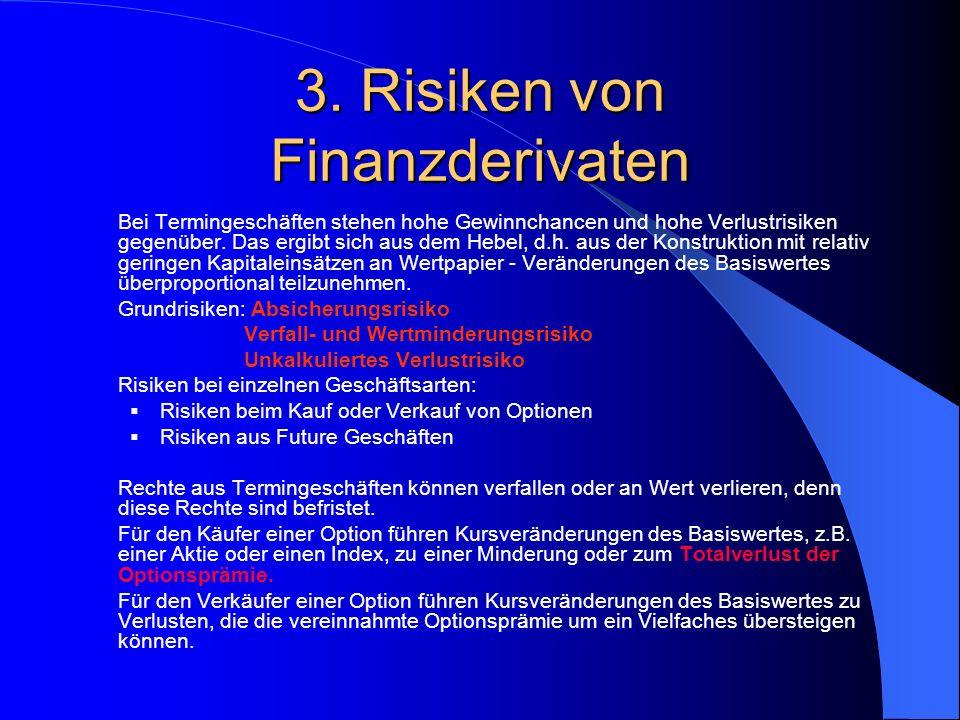 3. Options- und Wandelanleihen WandelanleiheOptionsanleihe ZinsenSind niedriger als der GM VoraussetzungBezogene muss AG sein ¾ Mehrheit der HV zur be