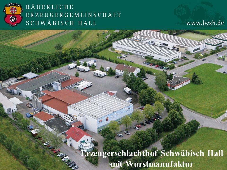 Erzeugerschlachthof Schwäbisch Hall mit Wurstmanufaktur