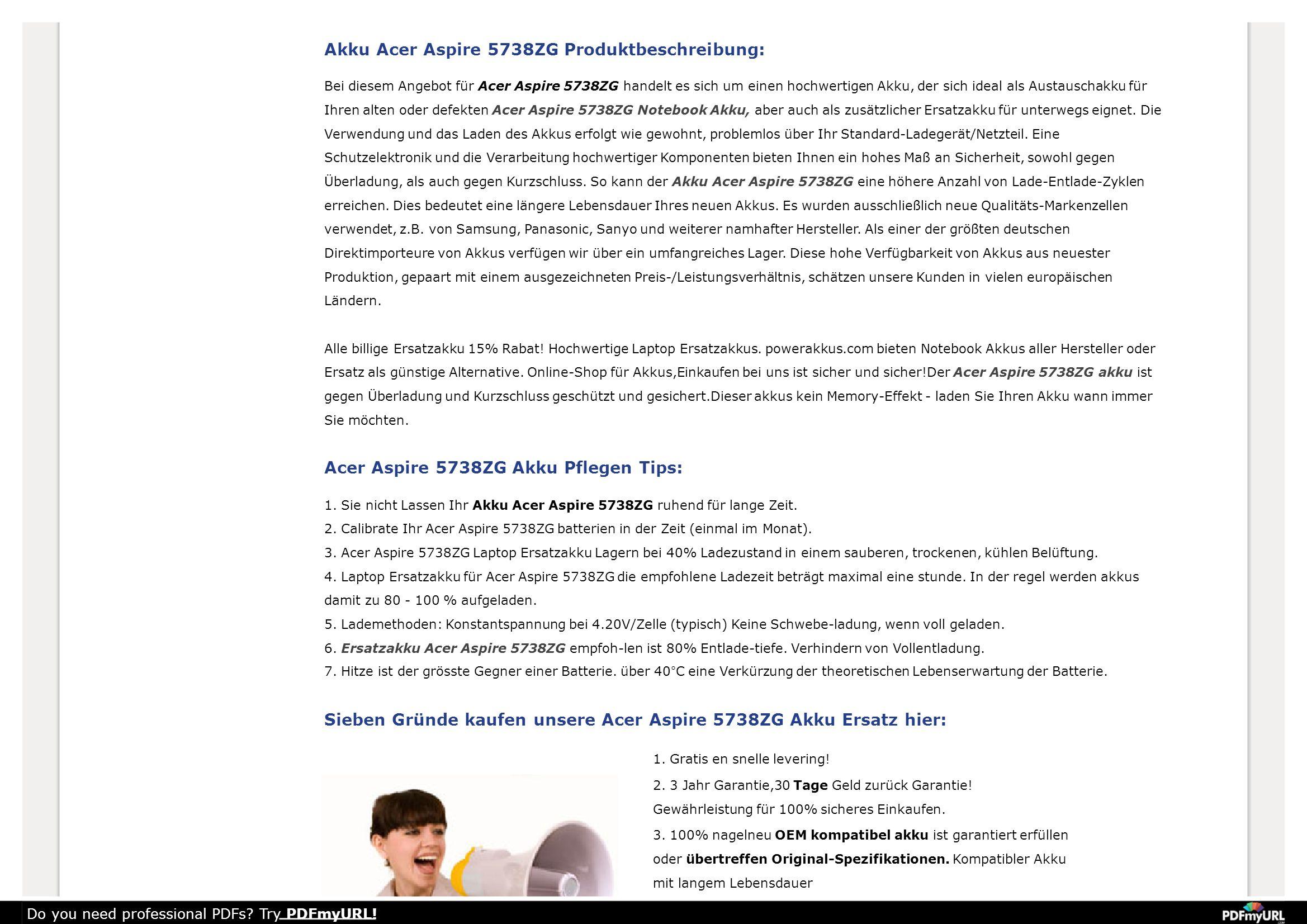 Akku Acer Aspire 5738ZG Produktbeschreibung: Bei diesem Angebot für Acer Aspire 5738ZG handelt es sich um einen hochwertigen Akku, der sich ideal als Austauschakku für Ihren alten oder defekten Acer Aspire 5738ZG Notebook Akku, aber auch als zusätzlicher Ersatzakku für unterwegs eignet.