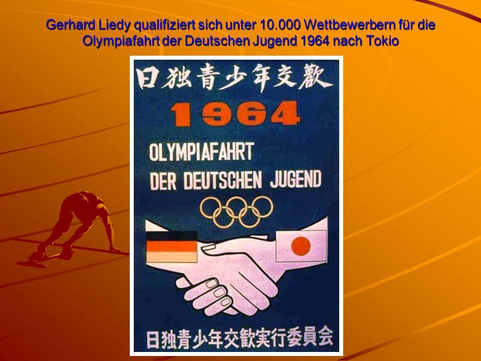 Gerhard Liedy qualifiziert sich unter 10.000 Wettbewerbern für die Olympiafahrt der Deutschen Jugend 1964 nach Tokio