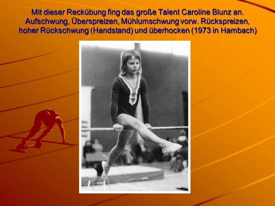 Mit dieser Reckübung fing das große Talent Caroline Blunz an. Aufschwung, Überspreizen, Mühlumschwung vorw. Rückspreizen, hoher Rückschwung (Handstand