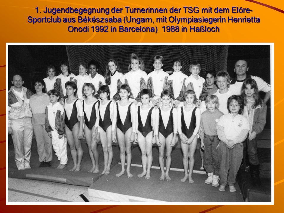 1. Jugendbegegnung der Turnerinnen der TSG mit dem Elöre- Sportclub aus Békészsaba (Ungarn, mit Olympiasiegerin Henrietta Onodi 1992 in Barcelona) 198