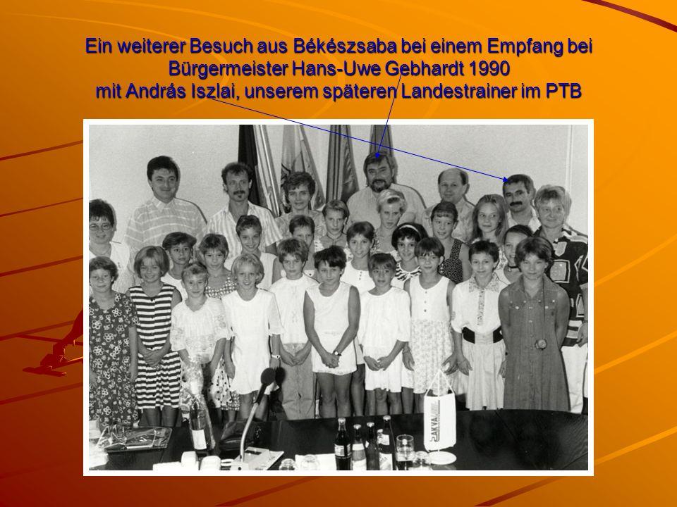 Ein weiterer Besuch aus Békészsaba bei einem Empfang bei Bürgermeister Hans-Uwe Gebhardt 1990 mit András Iszlai, unserem späteren Landestrainer im PTB