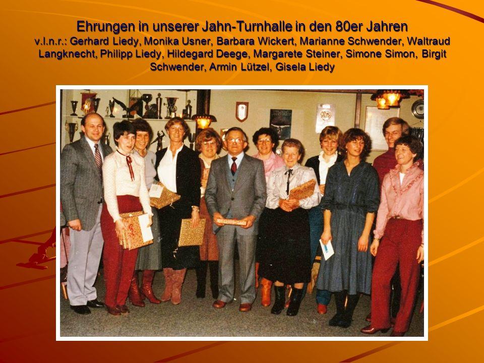 Ehrungen in unserer Jahn-Turnhalle in den 80er Jahren v.l.n.r.: Gerhard Liedy, Monika Usner, Barbara Wickert, Marianne Schwender, Waltraud Langknecht,