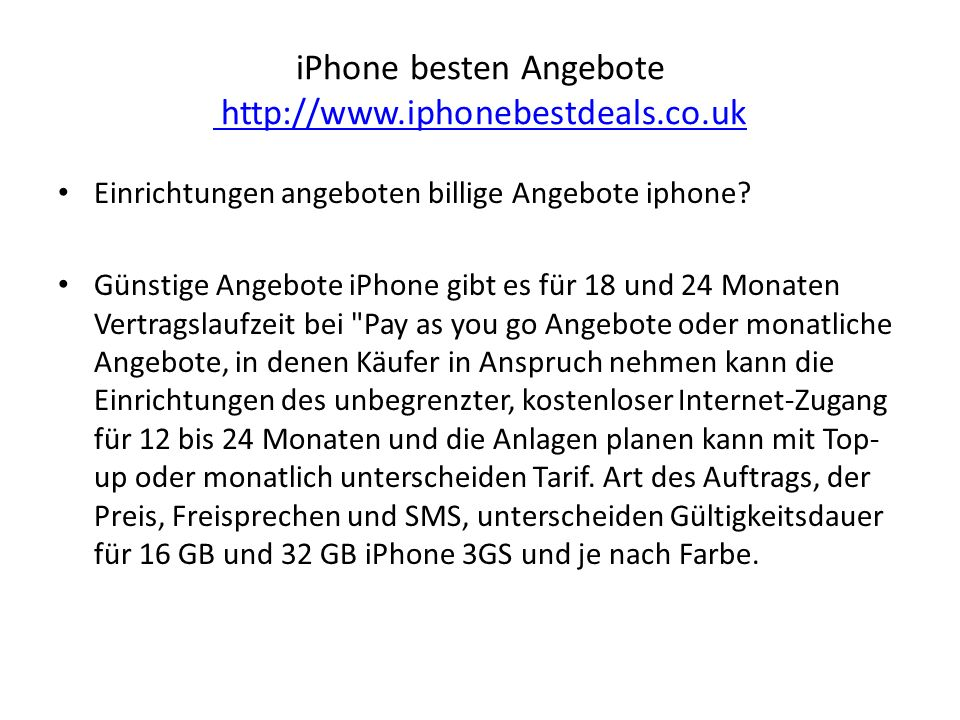iPhone besten Angebote http://www.iphonebestdeals.co.uk http://www.iphonebestdeals.co.uk Einrichtungen angeboten billige Angebote iphone.